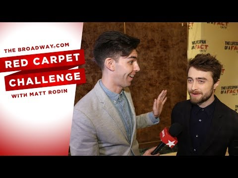 RED CARPET CHALLENGE: THE LIFESPAN OF A FACT with Daniel Radcliffe, Cherry Jones, Bobby Cannavale