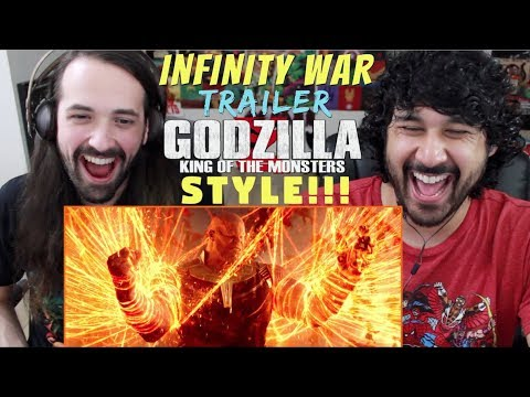 Avengers: Infinity War Trailer (Godzilla: King of the Monsters Style) - REACTION!!!