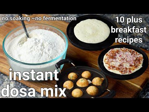 instant dosa mix recipe – 10 plus breakfast recipes| multipurpose instant dosa premix recipe