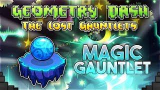 """Magic Gauntlet"" Complete [All Coins] - Geometry Dash 2.11 Gauntlets | GuitarHeroStyles"