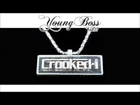 @CrookedIntriago Crooked I - Young Boss Volume 2
