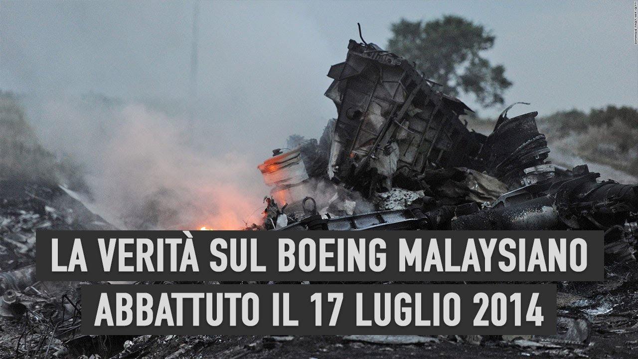 La verita sul Boeing Malaysiano abbattuto il 17 luglio 2014