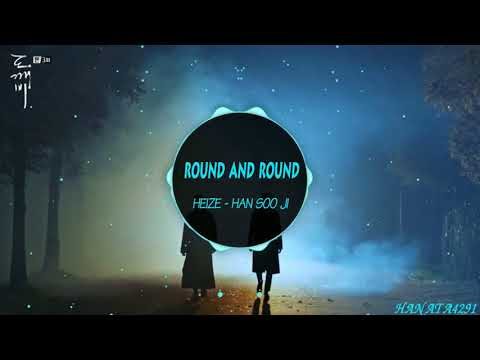 ROUND AND ROUND - GOBLIN OST (THẦN CHẾT & YÊU TINH ) - 1 HOUR