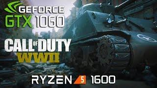 Call of Duty WWII : GTX 1060 - Ryzen 5 1600 (Beta)