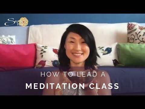 How to Lead a Meditation Class | Suraflow.org