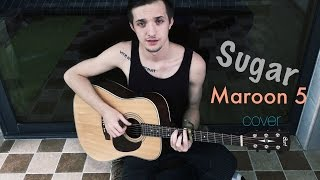 Alexandr Grechanik - Sugar (Maroon 5 cover)