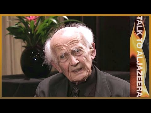Zygmunt Bauman: Behind the world's 'crisis of humanity' - Talk to Al Jazeera