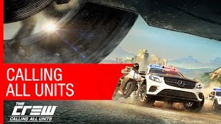 The Crew Calling All Units Gamescom Trailer [US]