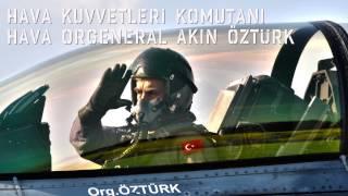 30'uncu Hv.K.Komutanı Org.Akın ÖZTÜRK'ün Biyografisi