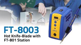 FT-8003 Hot Knife Blade