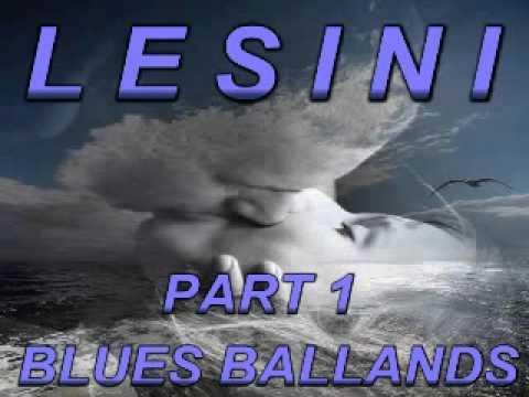 Blues & Ballands Mix Part 1 - Dimitris Lesini Greece