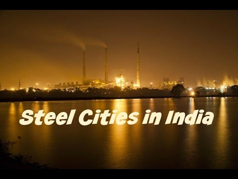 Steel Cities in India