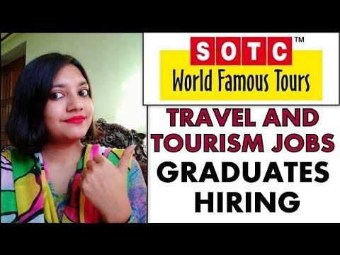 SOTC Holidays Hiring Graduates PAN INDIA | Travel and Tourism Jobs | How to Apply