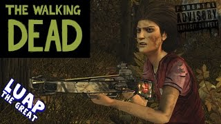 The Walking Dead Ep 6 That's One Crazy Lady