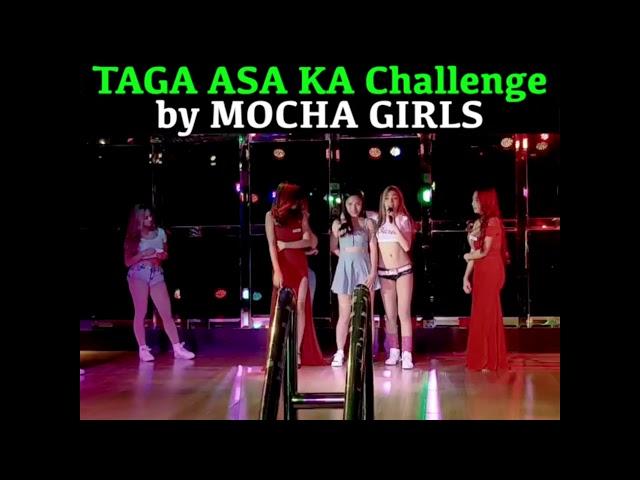 TAGA ASA KA challenge by MOCHA GIRLS