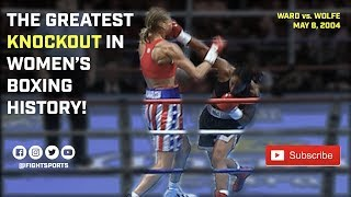 """The Greatest Knockout In Women's Boxing History"" - Ann Wolfe vs. Vonda Ward 5/8/04 