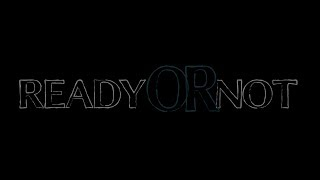 Ready Or Not - A Short Film