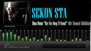 "Sekon Sta - Bun Dem ""We No Beg Friend"" (Mr Romel Riddim) [Soca 2014]"