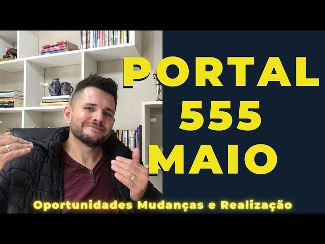 Você conhece o poder do portal 555?