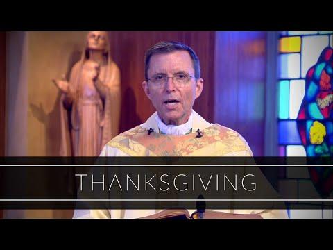 Thanksgiving | Homily: Bishop Robert P. Reed