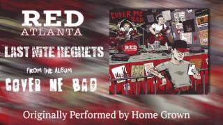 Watch Home Grown Last Nite Regrets video