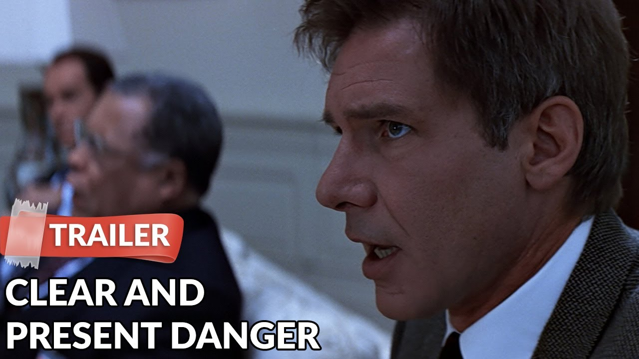 Clear And Present Danger 1994 Trailer Hd Harrison Ford Willem Dafoe Youtube