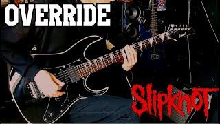 Override - Slipknot (Guitar Cover) cмотреть видео онлайн бесплатно в высоком качестве - HDVIDEO