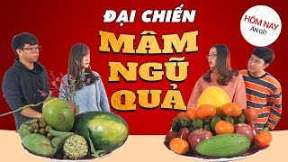 HÔM NAY ĂN GÌ - ĐẠI CHIẾN MÂM NGŨ QUẢ : Hải Yến - Tân vs Thắng - Hạnh Chee