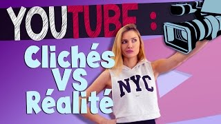 Youtube : Clichés VS Réalité - Andy
