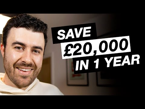 HOW I SAVED £20,000 IN A YEAR   Saving Money with Low Income