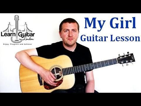 My Girl - Guitar Lesson - The Temptations - How To Play - Chords + Rhythm