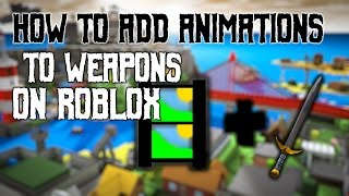 How to add Animations to Weapons | Roblox Studio | MoGaming