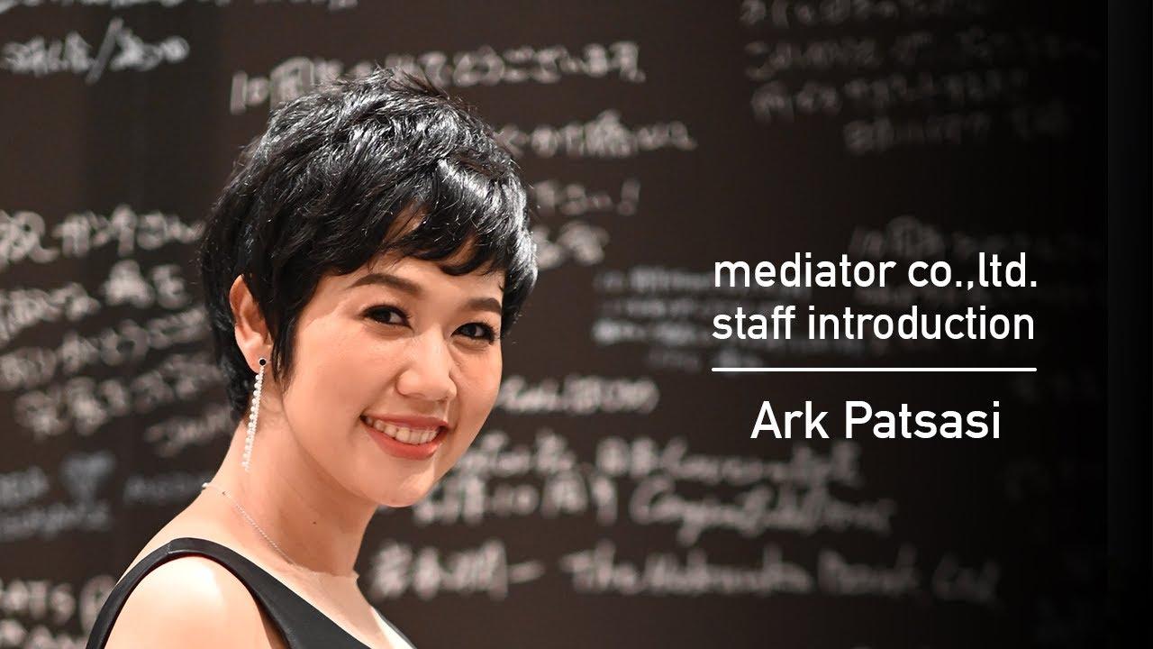 mediator, staff introduction – Ark Patsasi