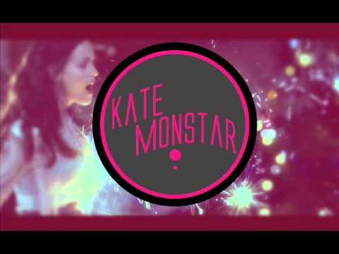 Firework  Katy Perry Kate Monstar Remix FREE DOWNLOAD
