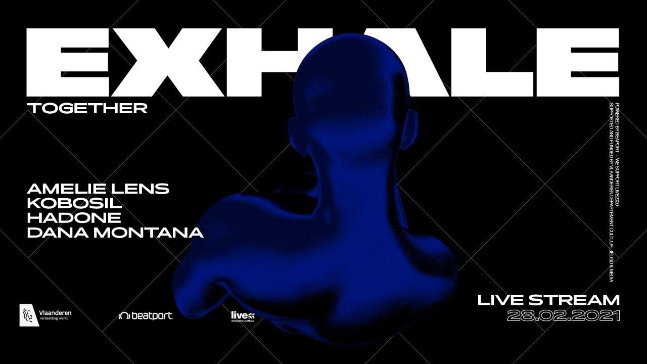 Download @Beatport Presents: EXHALE Together w/ Amelie Lens, Kobosil, Hadone, Dana Montana
