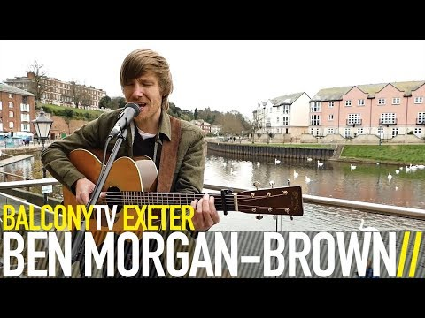 BEN MORGAN BROWN - NO MORE FOOLING (BalconyTV)