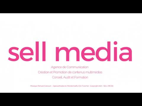 SELL MEDIA Agence de Communication Cannes - Paris
