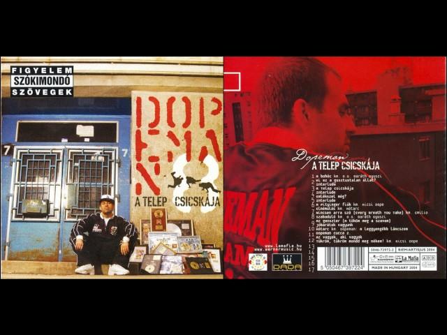 Dopeman - A Telep Csicskája (HD) Teljes Album 2004