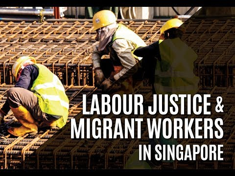 ETHOS Institute: Labour Justice & Migrant Workers In Singapore (Part 1) by Dr Stephanie Chok