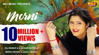 Latest Haryanvi Song # Morni #Anjali Raghav # New Songs 2016 Haryanvi # DJ Dance Dhamaka # NDJ Music