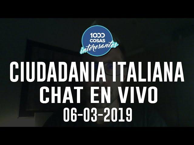 6-3-2019 - Chat en vivo con Seba Polliotto - Ciudadanía Italiana 1000 Cosas Interesantes