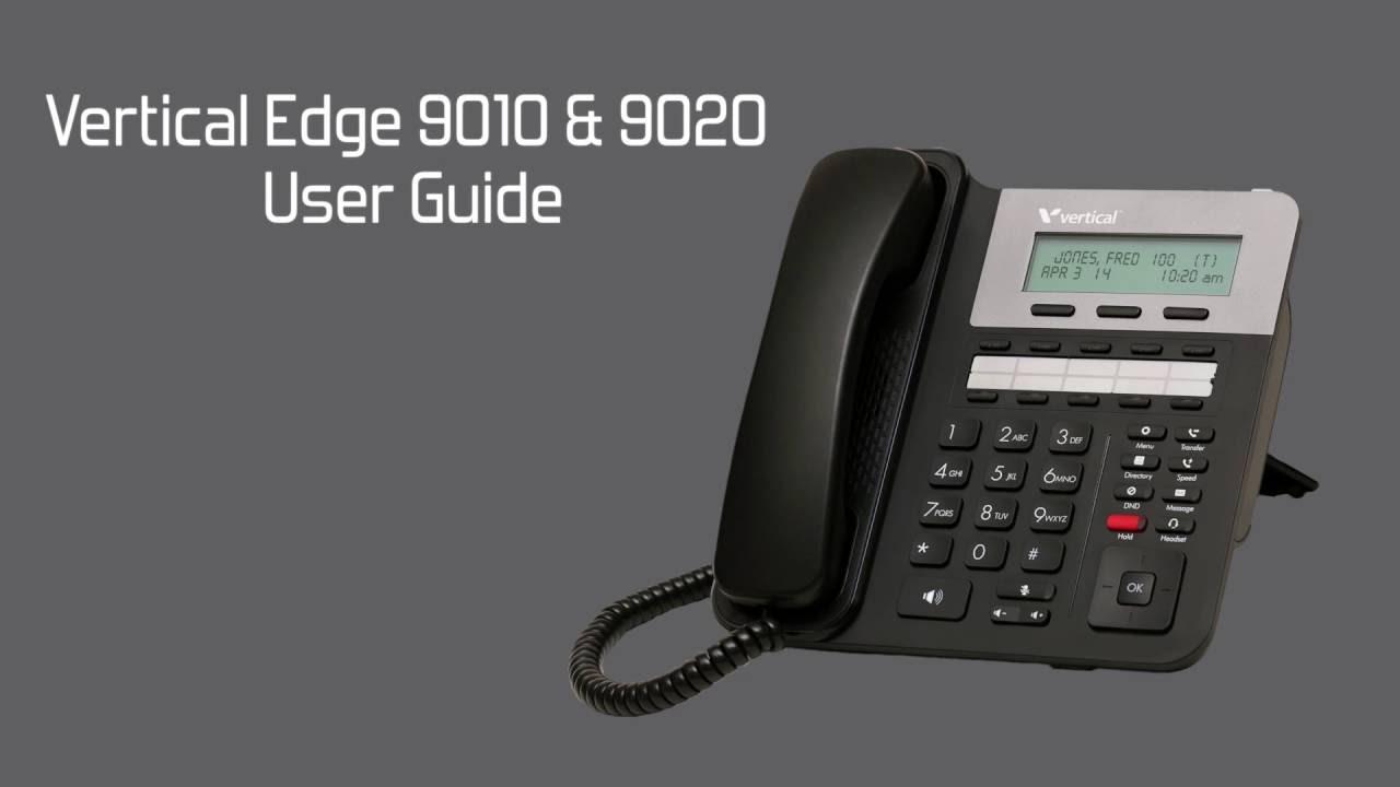 vertical edge 9010 9020 9820 series ip phones user guide youtube