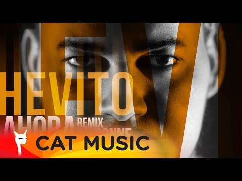 Hevito - Ahora (DJ BONNE Remix) Video Oficial