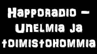 Happoradio- Unelmia ja Toimistohommia (Sanat)