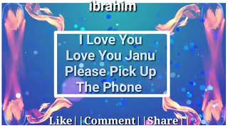 I love You Janu Please Pick Up The Phone/love you so much name ringtone/free rington/sayyed Ibrahim