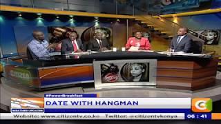 Power Breakfast: Date with Hangman:Ruth Kamande's Death Sentence
