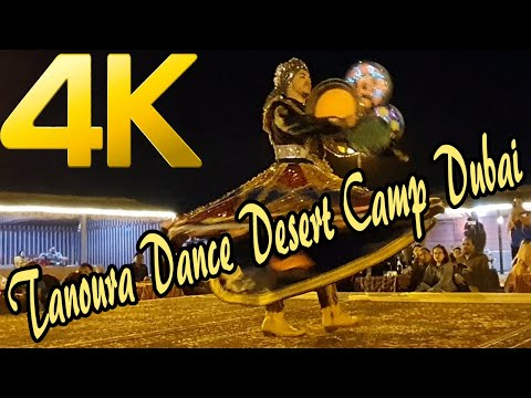 Tanoura Dance in Desert Camp Dubai | 2020 |