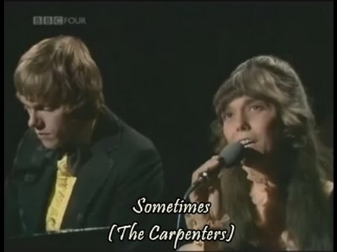 Sometimes - The Carpenters Live At BBC In 1971