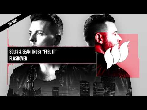 Solis & Sean Truby - Feel It [Extended[ OUT NOW