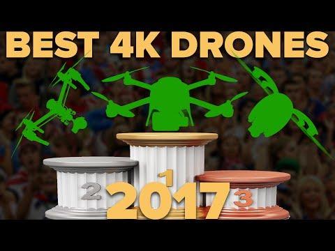The seven best 4k DRONES of 2017!